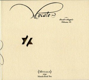 Mycale - Mycale Book of Angels vol. 13 (2010)